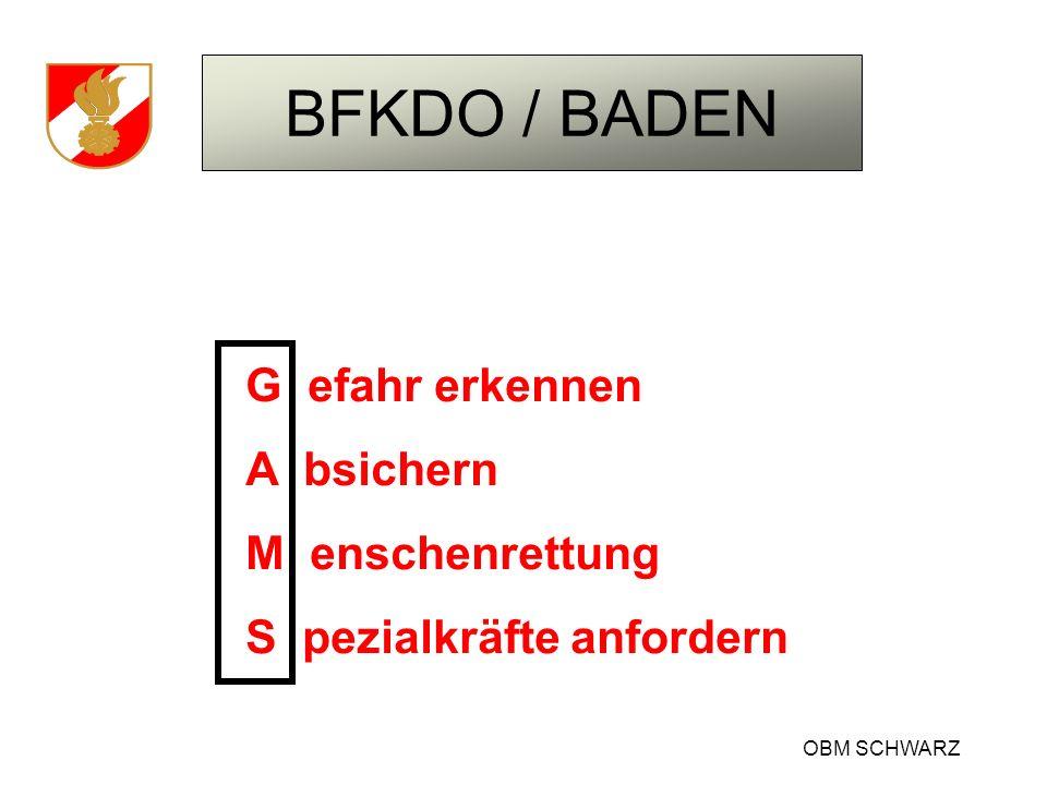 BFKDO / BADEN OBM SCHWARZ 4A 1C 4E Atemgifte Ausbreitung Angstreaktion Atomare Gefahren Chemische Stoffe Explosion Einsturz Elektrizität Erkrankung