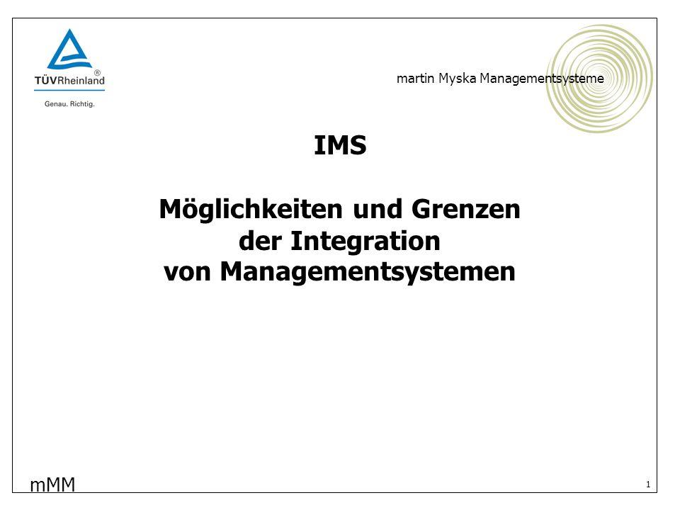 mMM martin Myska Managementsysteme 2 Möglichkeiten der Integration von Managementsystemen - fachlich - AS und US haben viele Berührungspunkte (z.