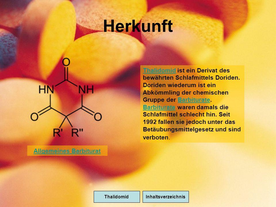 Herkunft ThalidomidInhaltsverzeichnis ThalidomidThalidomid ist ein Derivat des bewährten Schlafmittels Doriden.