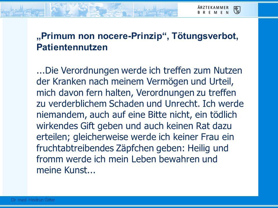 Dr. Ursula Auerswald :: Vizepräsidentin der Bundesärztekammer Dr. med. Heidrun Gitter...Die Verordnungen werde ich treffen zum Nutzen der Kranken nach