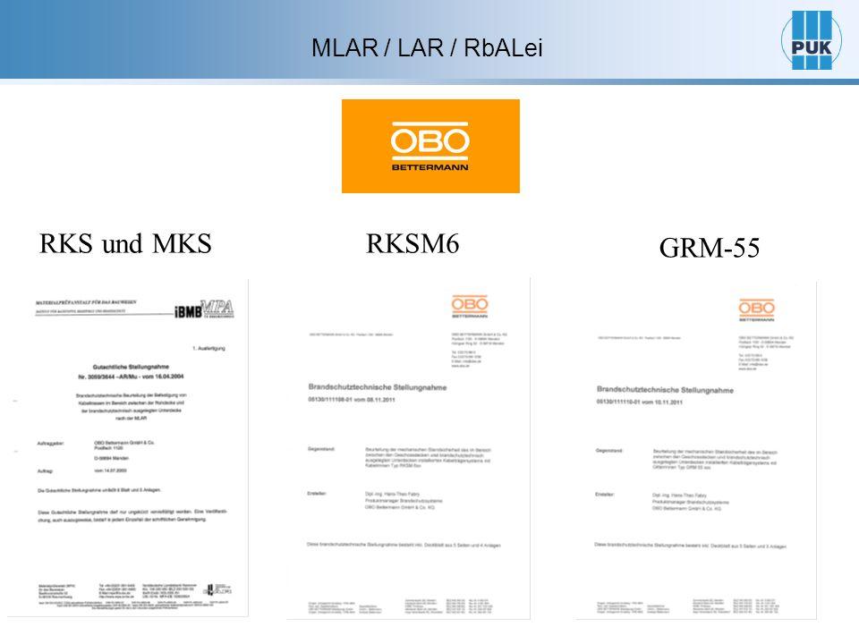 MLAR / LAR / RbALei RKS und MKSRKSM6 GRM-55