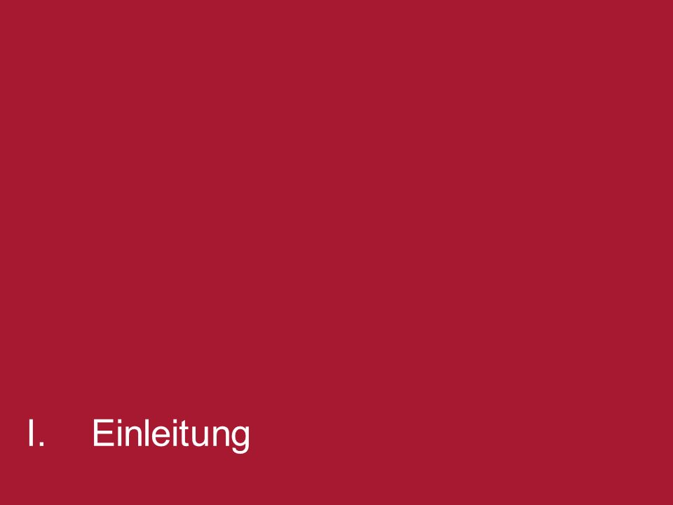 Corporate Compliance Capabilities - Baker & McKenzie | 2 [change title in View/Header and Footer] 2 I.Einleitung