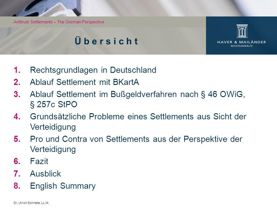 3 Ordnungswidrigkeiten-Verfahren vor dem BKartA: § 81 GWB: Norm für Bußgeldvorschriften, jedoch keine Rechts- grundlage für einvernehmliche Verfahrensbeendigungen (Settlements) Bekanntmachung Nr.