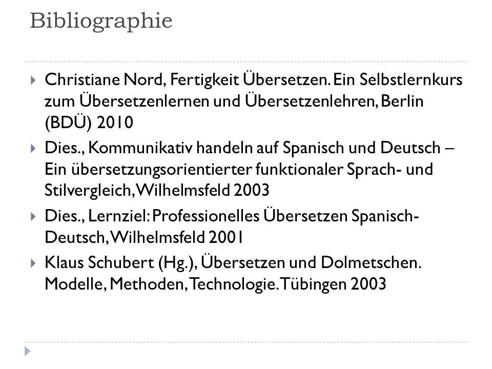 Bibliographie Christiane Nord, Fertigkeit Übersetzen. Ein Selbstlernkurs zum Übersetzenlernen und Übersetzenlehren, Berlin (BDÜ) 2010 Dies., Kommunika