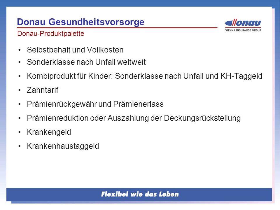 Reiseimpfung: Malariaprophylaxe, Gelbfieber, Typhus,… zahlt die Donau Gesundheitsvorsorge KV.