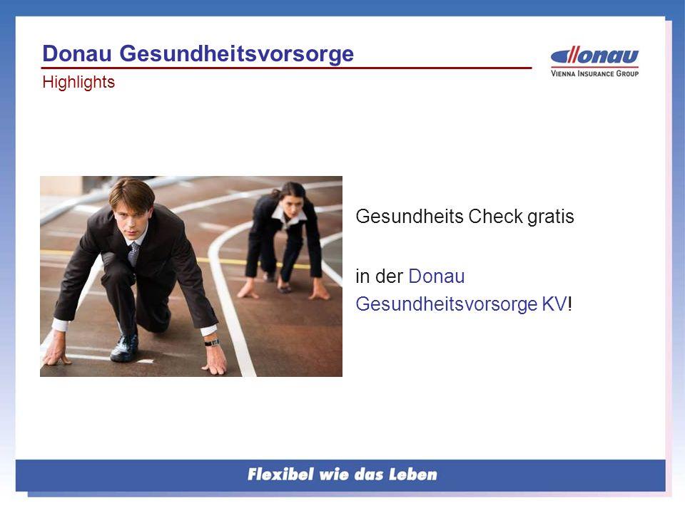 Gesundheits Check gratis in der Donau Gesundheitsvorsorge KV! Donau Gesundheitsvorsorge Highlights