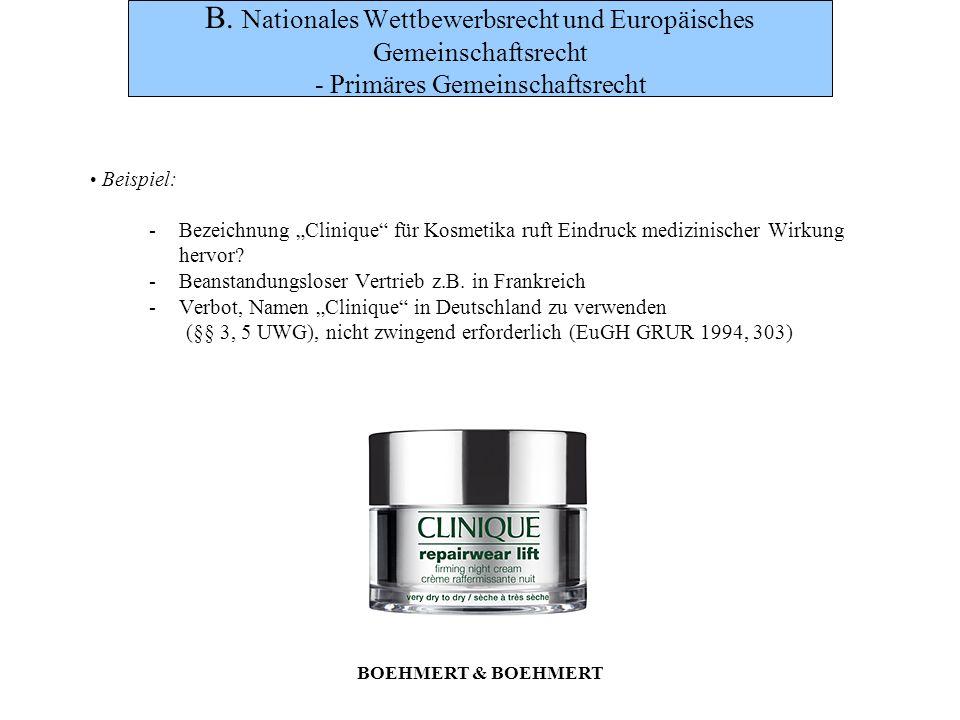 BOEHMERT & BOEHMERT E.Geltungsbereich des UWG und seiner Nebengesetze Aber: Gem.