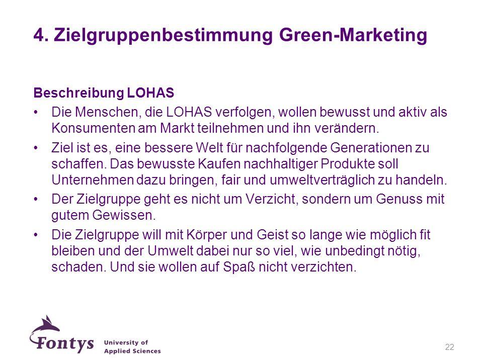Beschreibung LOHAS Die Menschen, die LOHAS verfolgen, wollen bewusst und aktiv als Konsumenten am Markt teilnehmen und ihn verändern. Ziel ist es, ein