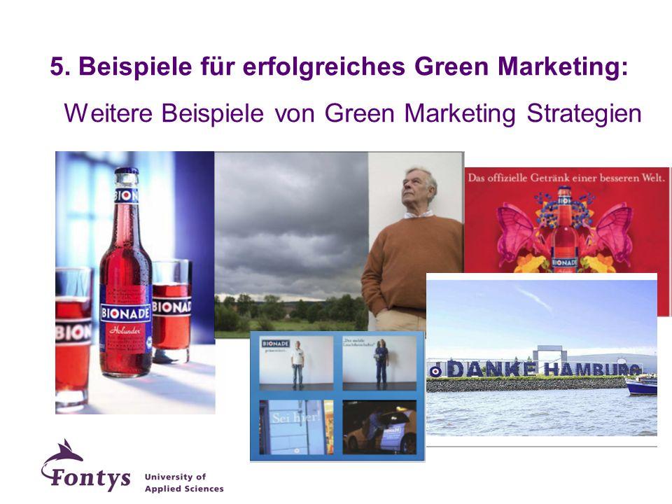 Weitere Beispiele von Green Marketing Strategien 5. Beispiele für erfolgreiches Green Marketing: