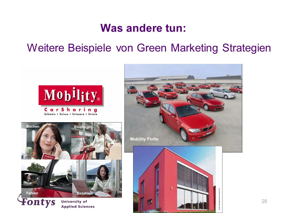 28 Was andere tun: Weitere Beispiele von Green Marketing Strategien