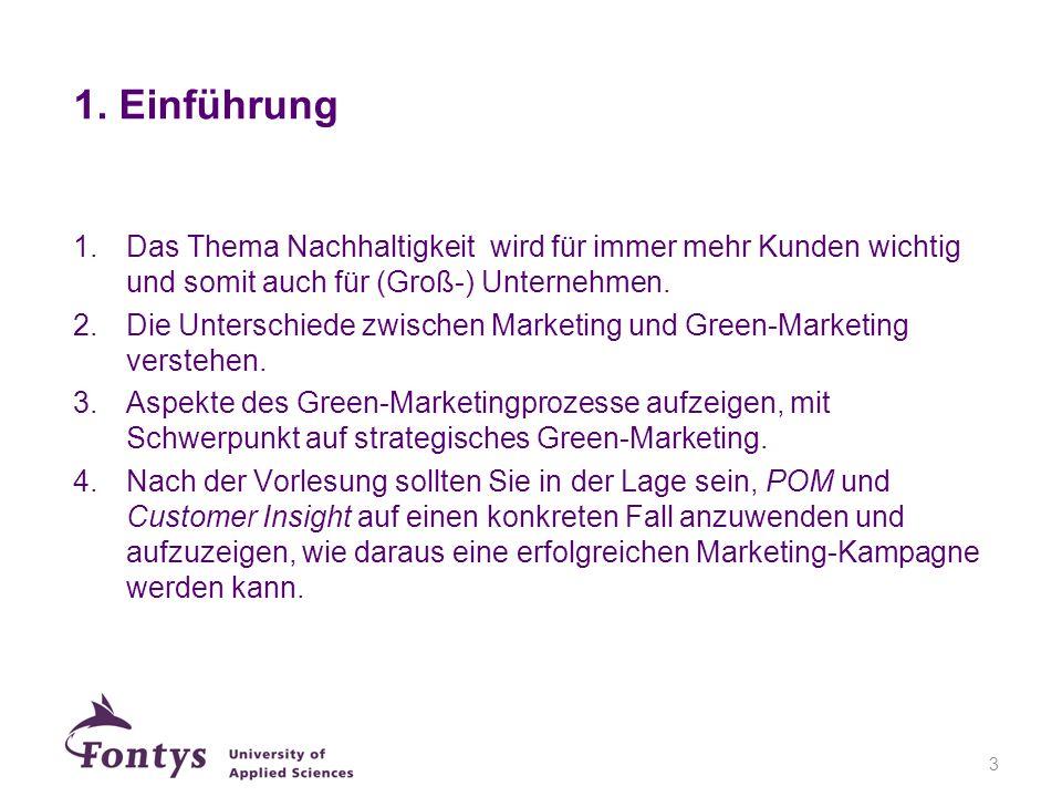 14 STP Strategie für Green Marketing Segmentierung: Aufteilung des Gesamtmarktes in Teilmärkte.