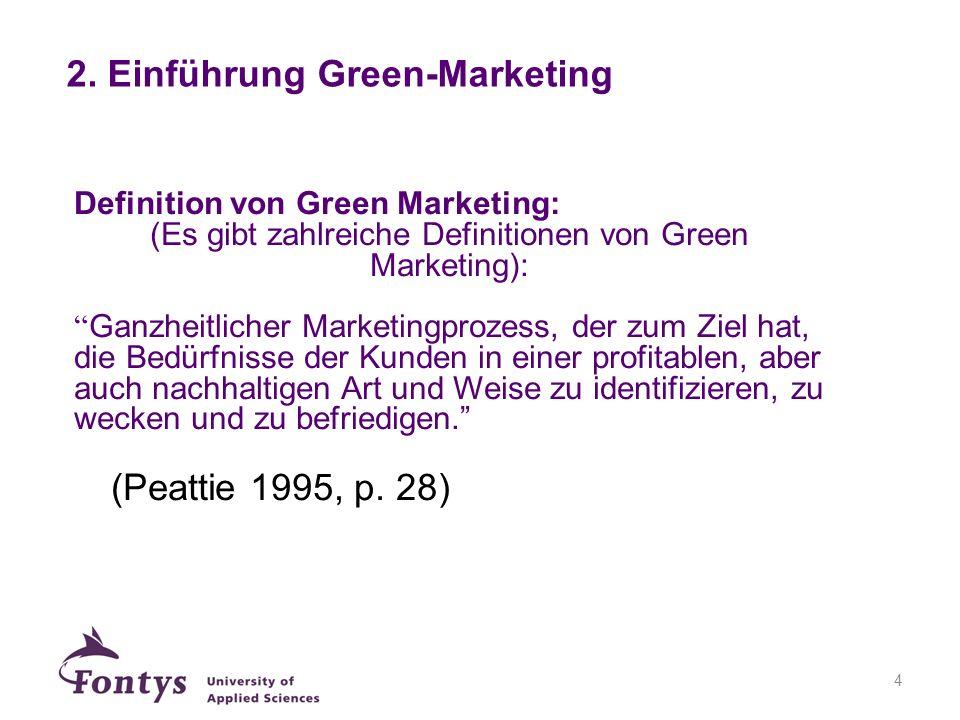 15 Entwicklung zu einer Green Marketing Strategie 1.Schritt: Analyse sozialer und ökologischer Probleme 2.