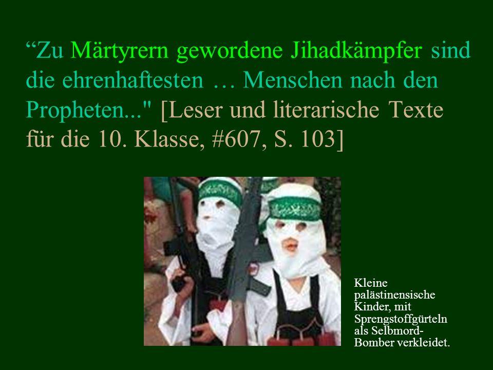 Zu Märtyrern gewordene Jihadkämpfer sind die ehrenhaftesten … Menschen nach den Propheten... [Leser und literarische Texte für die 10.