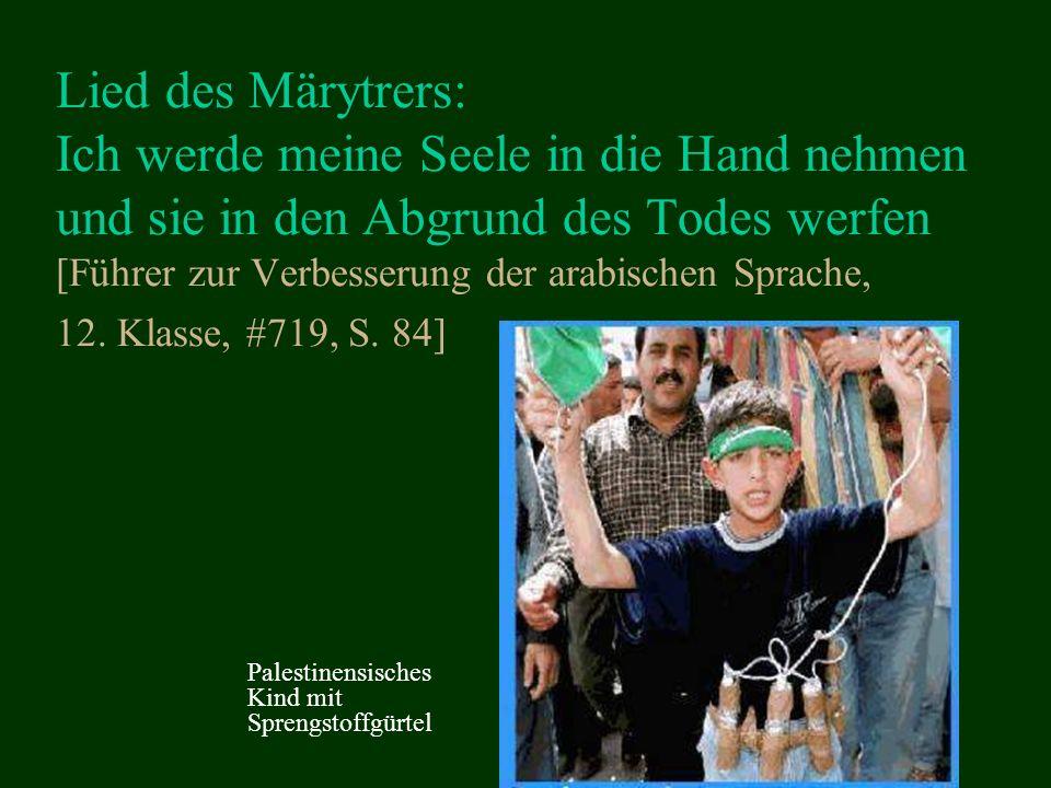 Lied des Märytrers: Ich werde meine Seele in die Hand nehmen und sie in den Abgrund des Todes werfen [Führer zur Verbesserung der arabischen Sprache, 12.