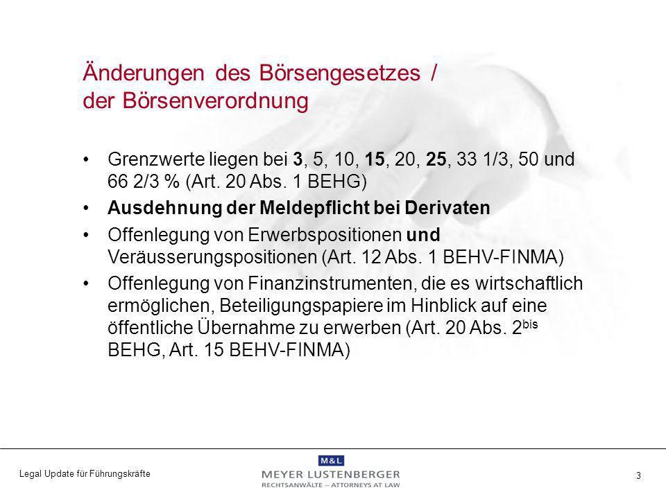 Legal Update für Führungskräfte 4 Erwerbspositionen: –Aktien und aktienähnliche Anteile –Wandel- und Erwerbsrechte (Art.