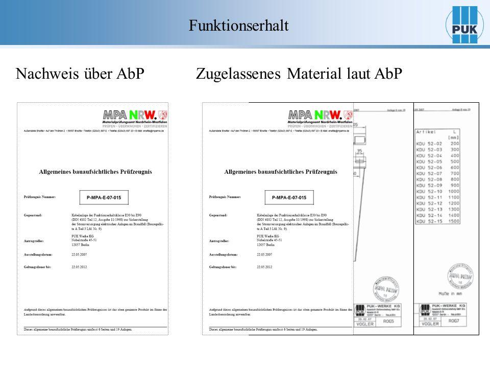 Funktionserhalt Nachweis über AbPZugelassenes Material laut AbP