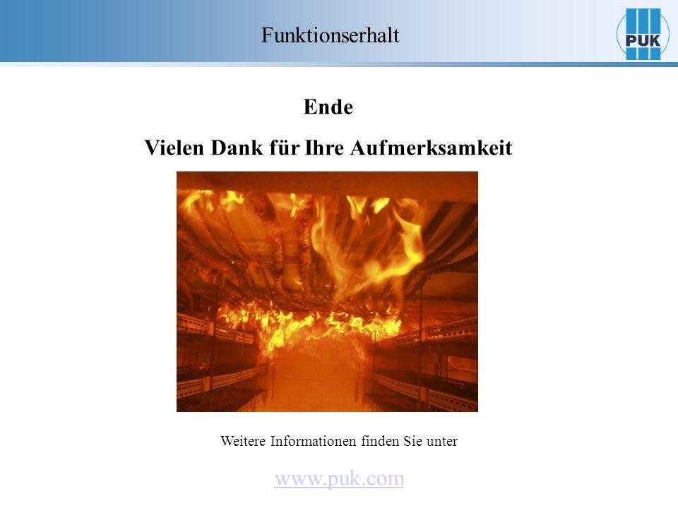 Ende Vielen Dank für Ihre Aufmerksamkeit Funktionserhalt Weitere Informationen finden Sie unter www.puk.com