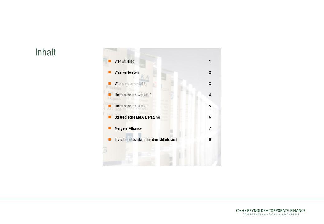 Wer wir sind1 Was wir leisten2 Was uns ausmacht3 Unternehmensverkauf4 Unternehmenskauf5 Strategische M&A-Beratung6 Mergers Alliance7 Investmentbanking