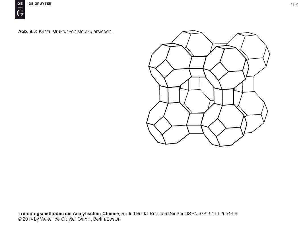 Trennungsmethoden der Analytischen Chemie, Rudolf Bock / Reinhard Nießner ISBN 978-3-11-026544-6 © 2014 by Walter de Gruyter GmbH, Berlin/Boston 108 Abb.
