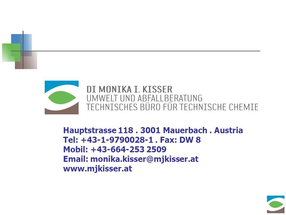 Hauptstrasse 118. 3001 Mauerbach. Austria Tel: +43-1-9790028-1. Fax: DW 8 Mobil: +43-664-253 2509 Email: monika.kisser@mjkisser.at www.mjkisser.at 24