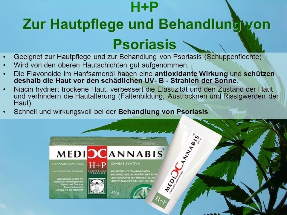 H+P Zur Hautpflege und Behandlung von Psoriasis Geeignet zur Hautpflege und zur Behandlung von Psoriasis (Schuppenflechte) Wird von den oberen Hautsch