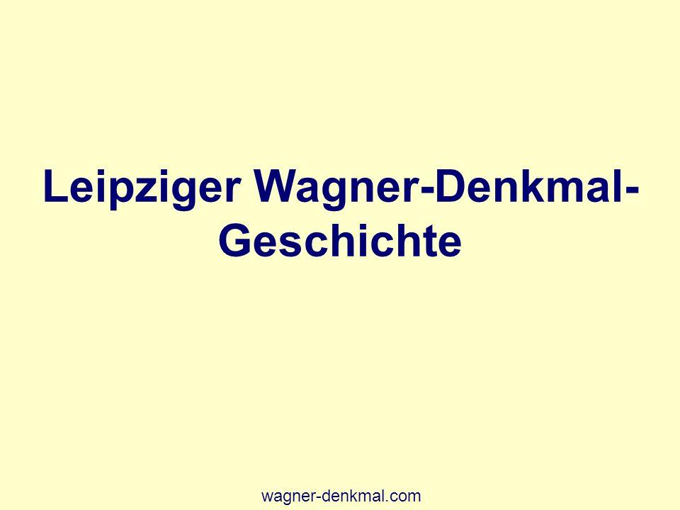 15 Leipziger Wagner-Denkmal- Geschichte wagner-denkmal.com