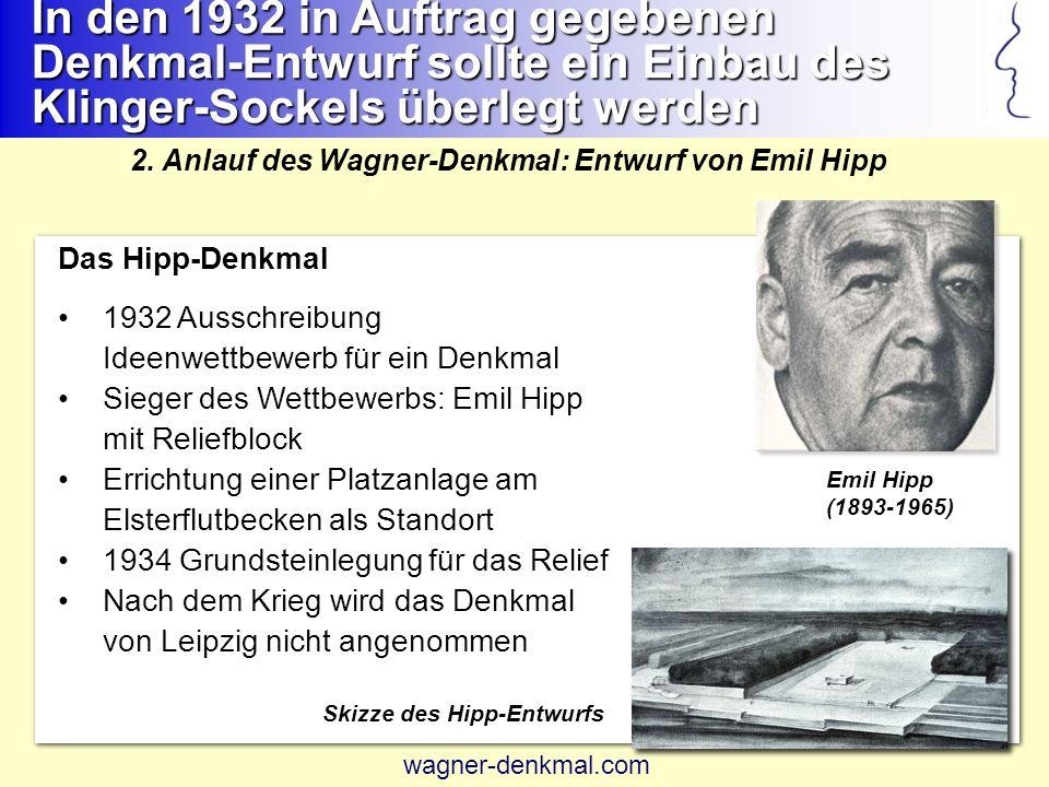 Das Hipp-Denkmal 1932 Ausschreibung Ideenwettbewerb für ein Denkmal Sieger des Wettbewerbs: Emil Hipp mit Reliefblock Errichtung einer Platzanlage am Elsterflutbecken als Standort 1934 Grundsteinlegung für das Relief Nach dem Krieg wird das Denkmal von Leipzig nicht angenommen 2.