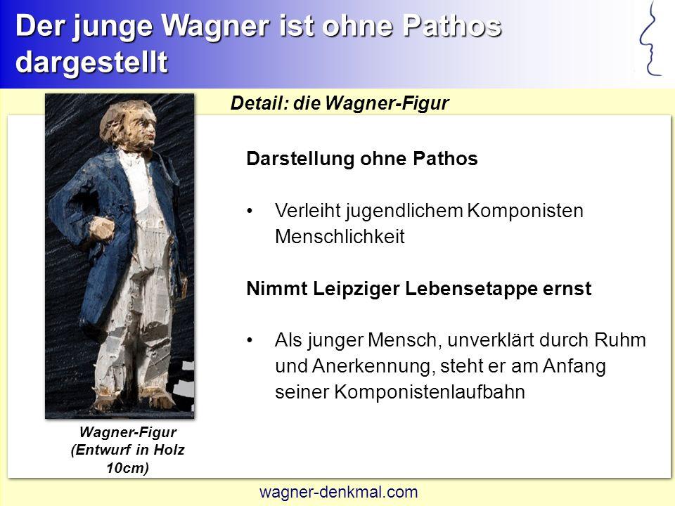 Der junge Wagner ist ohne Pathos dargestellt Darstellung ohne Pathos Verleiht jugendlichem Komponisten Menschlichkeit Nimmt Leipziger Lebensetappe ernst Als junger Mensch, unverklärt durch Ruhm und Anerkennung, steht er am Anfang seiner Komponistenlaufbahn Detail: die Wagner-Figur Wagner-Figur (Entwurf in Holz 10cm) wagner-denkmal.com