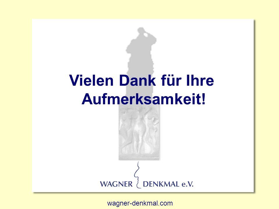 32 Richard Wagner Vielen Dank für Ihre Aufmerksamkeit! wagner-denkmal.com