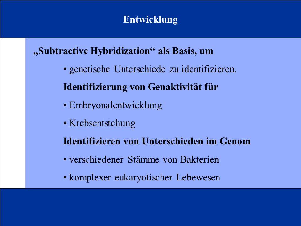 Entwicklung Subtractive Hybridization als Basis, um genetische Unterschiede zu identifizieren. Identifizierung von Genaktivität für Embryonalentwicklu