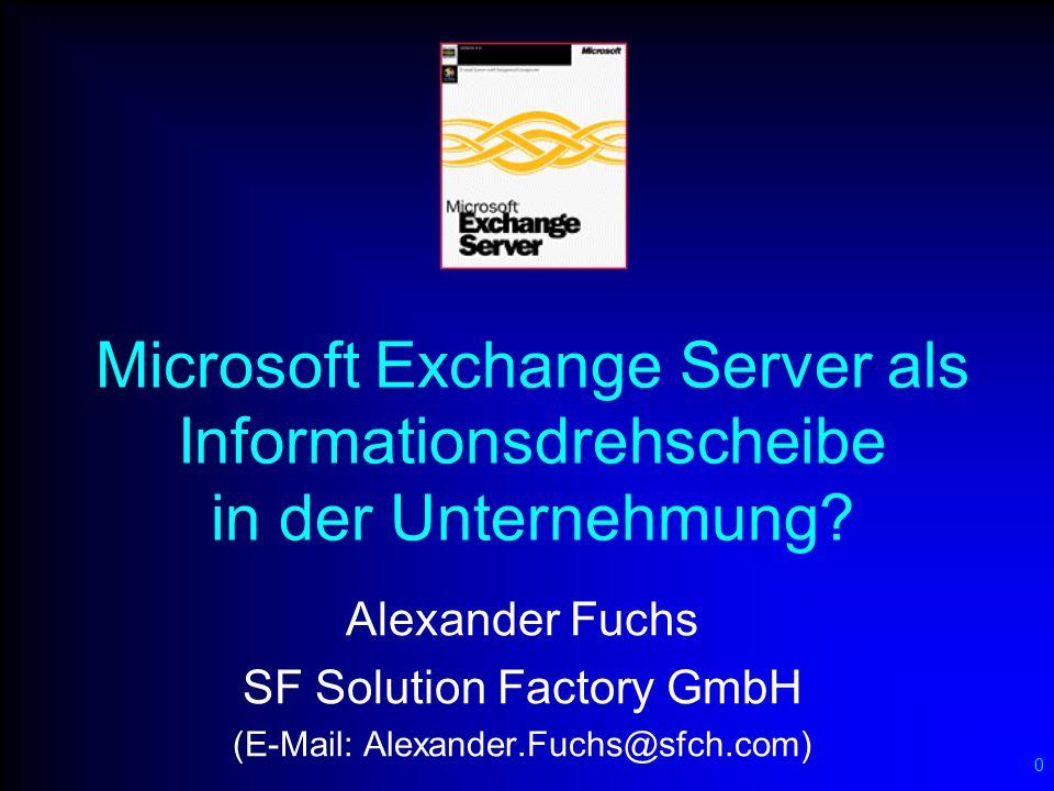 11 Microsoft Exchange Server als zentraler Message Switch...