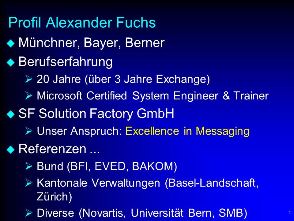32 Ihre Messaging-Partner SF SOLUTION FACTORY GmbH Beratung & Konzepte Pilotbetrieb Integration Migration Revision (QS) Ausbildung GROUPTEC GmbH AMREIN ENGINEERING AG