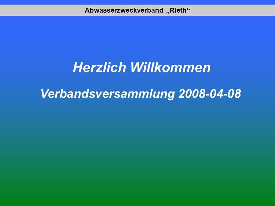 Abwasserzweckverband Rieth Herzlich Willkommen Verbandsversammlung 2008-04-08
