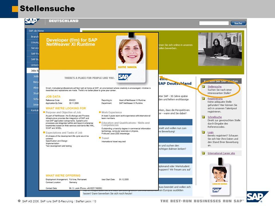 SAP AG 2006, SAP runs SAP E-Recruiting / Steffen Laick / 13 Stellensuche