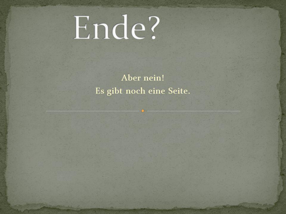 Ende Und das ist jetzt wirklich das Ende.