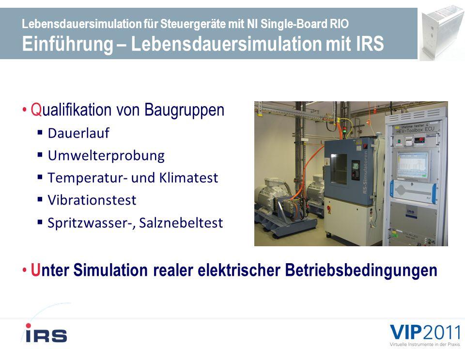 Lebensdauersimulation für Steuergeräte mit NI Single-Board RIO Einführung – Simulation der elektr.