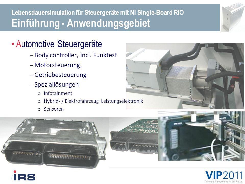 Lebensdauersimulation für Steuergeräte mit NI Single-Board RIO Einführung - Anwendungsgebiet Automotive Steuergeräte Body controller, incl.