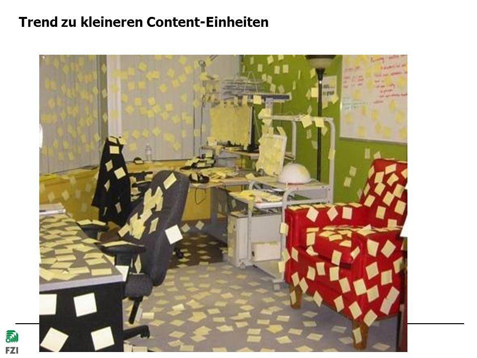 © 2007 Hans-Jörg Happel und Max Völkel, FZI Trend zu kleineren Content-Einheiten