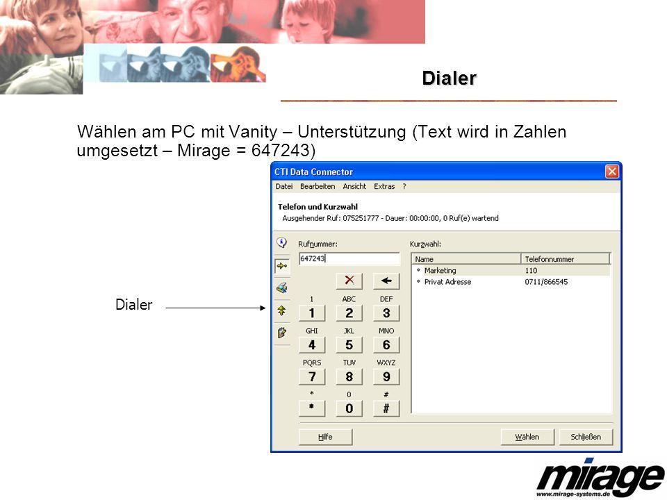 Dialer Wählen am PC mit Vanity – Unterstützung (Text wird in Zahlen umgesetzt – Mirage = 647243) Dialer