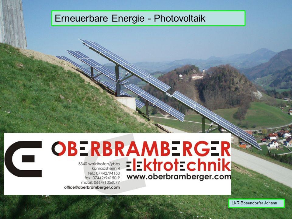 Erneuerbare Energie - Photovoltaik LKR Bösendorfer Johann