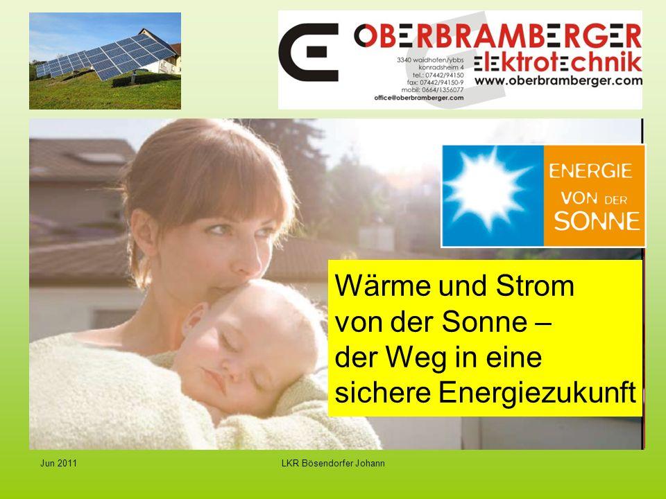 LKR Bösendorfer JohannJun 2011 Wärme und Strom von der Sonne – der Weg in eine sichere Energiezukunft