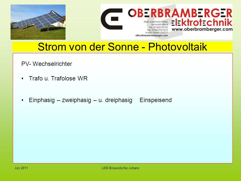 LKR Bösendorfer JohannJun 2011 Strom von der Sonne - Photovoltaik PV- Wechselrichter Trafo u.