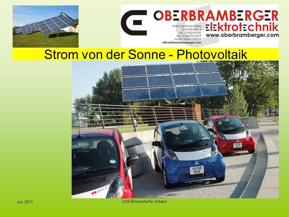 LKR Bösendorfer Johann Jun 2011 Strom von der Sonne - Photovoltaik