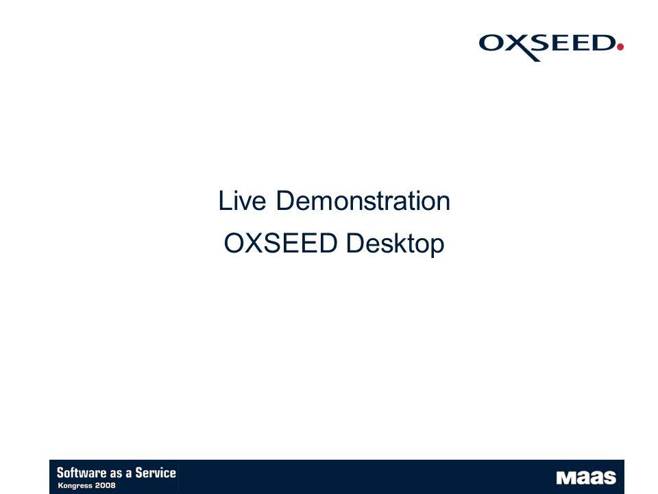 Live Demonstration OXSEED Desktop