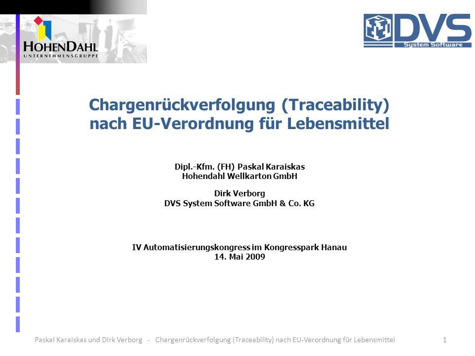 1Paskal Karaiskas und Dirk Verborg - Chargenrückverfolgung (Traceability) nach EU-Verordnung für Lebensmittel Chargenrückverfolgung (Traceability) nac