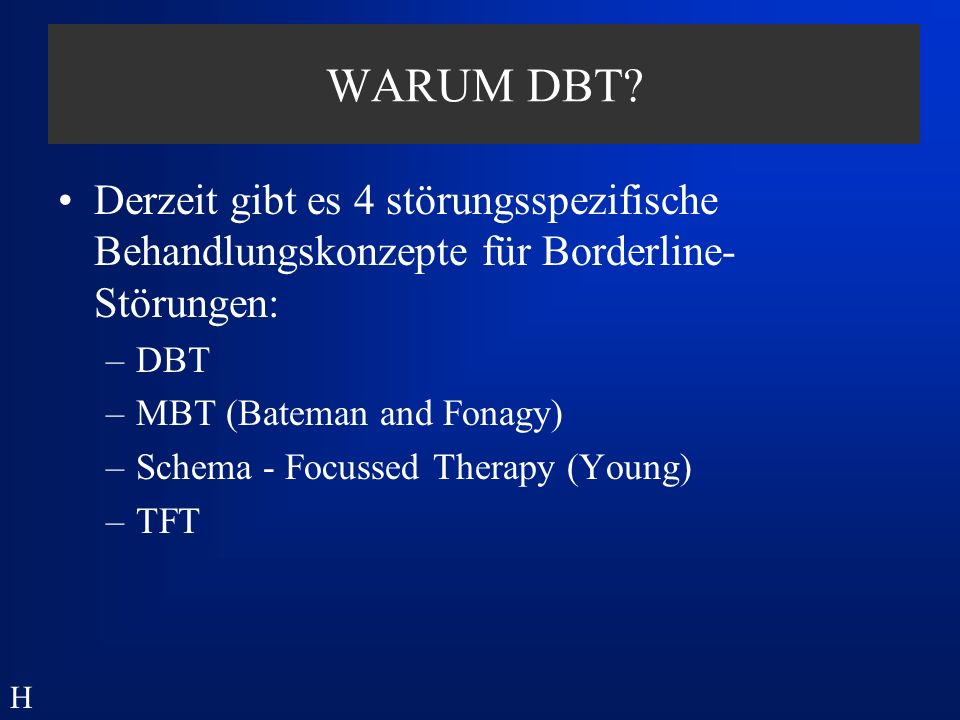 Stage I: Lebensbedrohliches Verhalten 1.Suizidversuche 2.