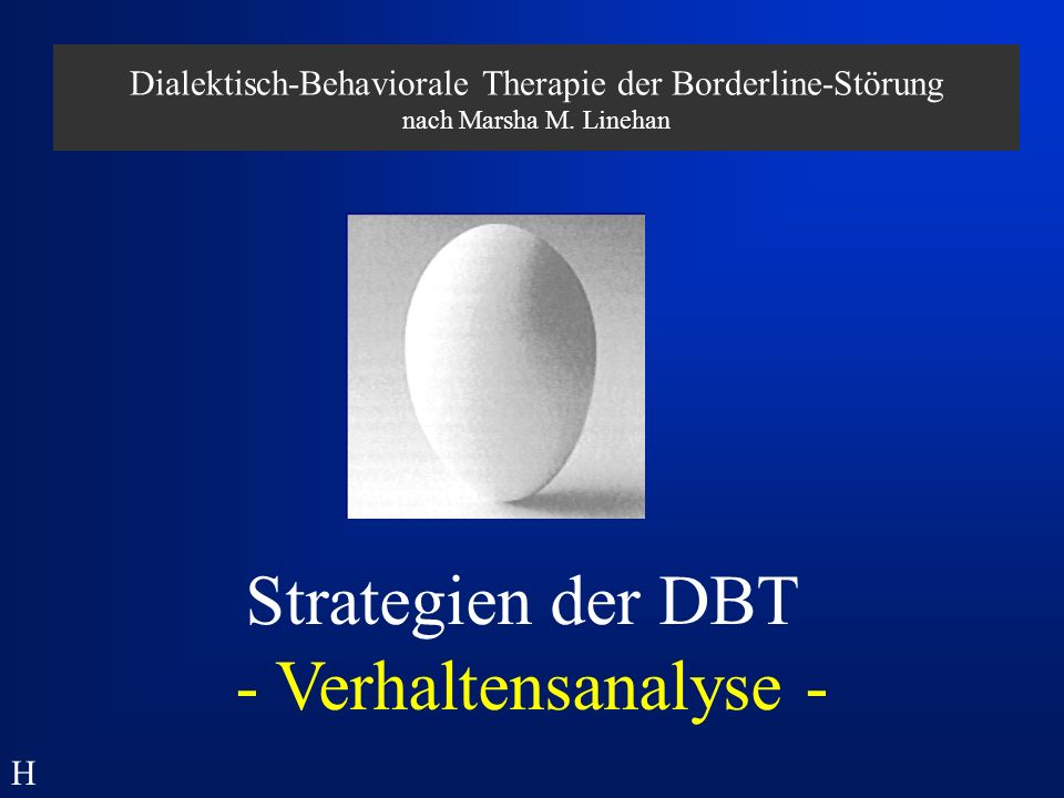 Dialektisch-Behaviorale Therapie der Borderline-Störung nach Marsha M.