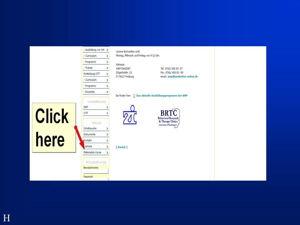 Log in: Benutzername: teilnehmer Passwort: teilnehmer H