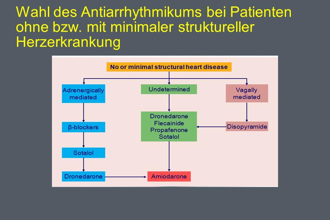 Wahl des Antiarrhythmikums bei Patienten ohne bzw. mit minimaler struktureller Herzerkrankung