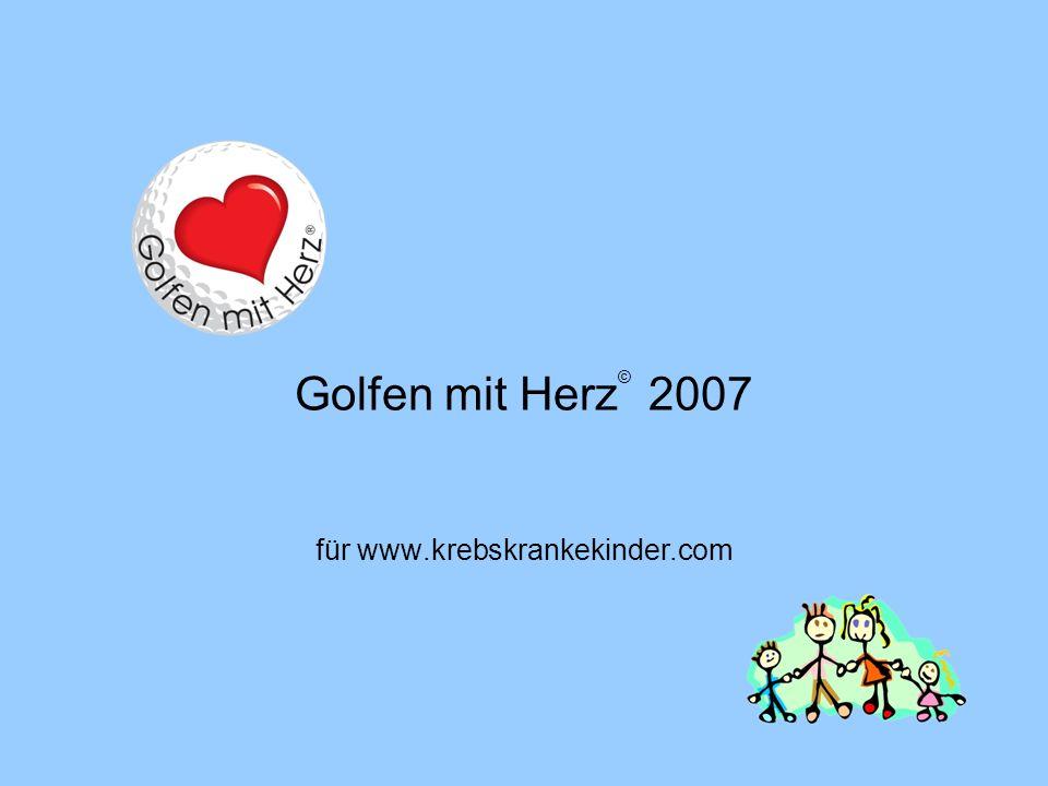 0 Golfen mit Herz © 2007 für www.krebskrankekinder.com